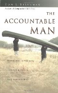 Accountable Man: Pursuing Integrity Through Trust and Friendship, The