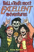 Bill & Ted's Most Excellent Adventures, Vol. 1