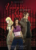 Book 1 : Vampire Academy: A Graphic Novel