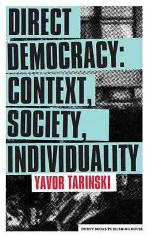 Direct Democracy: Context, Society, Individuality
