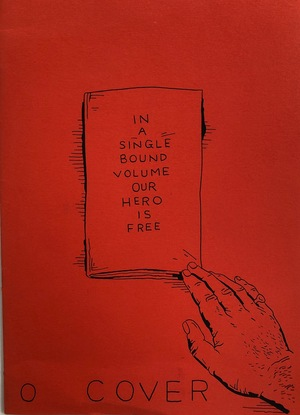 In A Single Bound Volume Our Hero Is Free