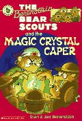 Berenstain Bear Scouts and the Magic Crystal Caper, The