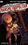 Transmetropolitan Vol 01: Back on the Street