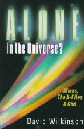 Alone in the Universe?: The X-Files, Aliens and God