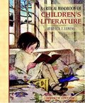 A_Critical Handbook of Children's Literature (7th Edition)