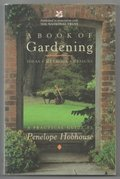 Book of Gardening: Ideas, Methods, Designs: A Practical Guide, A