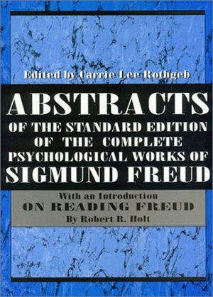 Abstracts of the Standard Edition of the Complete Psychological Works of Sigmund Freud