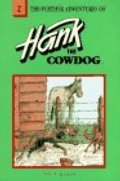 Further Adventures of Hank the Cowdog (Hank the Cowdog (Paperback)), The