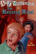 Haunted Hotel (A to Z Mysteries), The