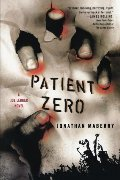 1: Patient Zero: A Joe Ledger Novel
