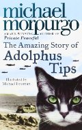 Amazing Story of Adolphus Tips, The