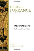 Atonement: The Person and Work of Christ