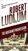 Aquitaine Progression: A Novel, The