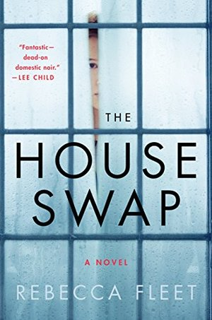 House Swap: A Novel, The