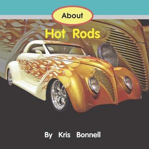 About Hot Rods