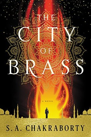 City of Brass: A Novel (The Daevabad Trilogy), The