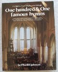 History of Hymn Singing As Told Through 101 Famous Hymns, The