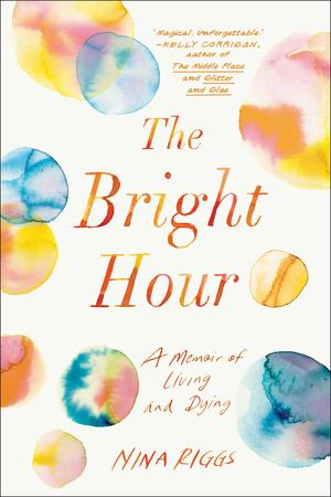 Bright Hour, The
