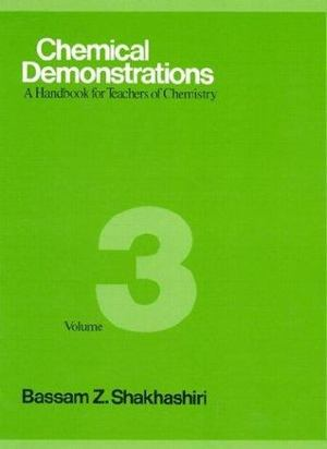 Chemical Demonstrations: Volume 3: A Handbook for Teachers of Chemistry