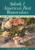 Splash 1: America's Best Watercolors