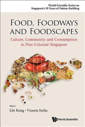 Food, Foodways, and Foodscapes
