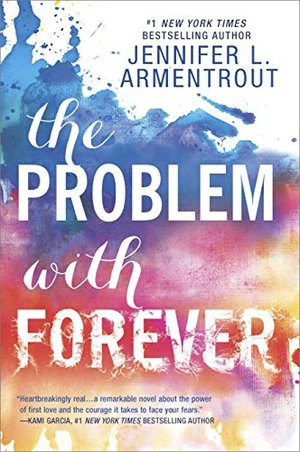 Problem with Forever (Harlequin Teen), The