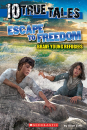 10 True Tales: Escape to Freedom, Brave Young Refugees