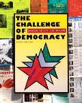 Challenge of Democracy: American Government in a Global World, The