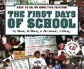 First Days Of School: How To Be An Effective Teacher, The