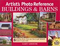 Artist's Photo Reference: Buildings & Barns (Artist's Photo Reference Series)