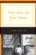 Age of Jim Crow (Norton Documents Reader), The