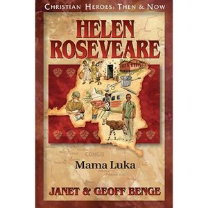 Christian Heroes - Then and Now - Helen Roseveare