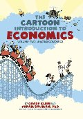 Cartoon Introduction to Economics: Volume Two: Macroeconomics, The