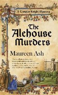 Alehouse Murders (Templar Knight Mysteries, No. 1), The