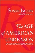 Age of American Unreason, The