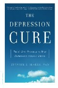 Depression Cure: The 6-Step Program to Beat Depression without Drugs, The