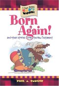 Born Again: And Other Stories from the New Testament