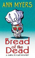 Bread of the Dead: A Santa Fe Cafe Mystery (Santa Fe Café Mystery)