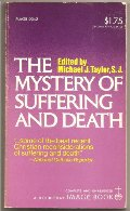 Mystery of Suffering and Death, The