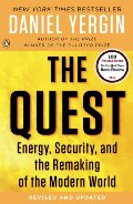 Quest: Energy, Security, and the Remaking of the Modern World, The