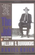 Job: Interviews with William S. Burroughs, The