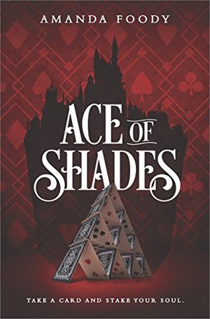 Ace of Shades (The Shadow Game, Book 1)