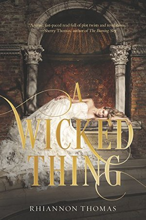 Wicked Thing: Book 1, A
