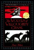 Wolves of Willoughby Chase (The Wolves Chronicles), The