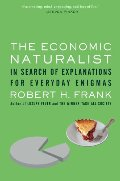 Economic Naturalist: In Search of Explanations for Everyday Enigmas, The