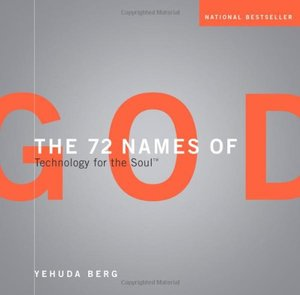 72 Names of God: Technology for the Soul, The