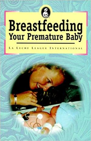 Breastfeeding your premature baby B21