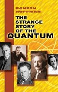 Strange Story of the Quantum, The