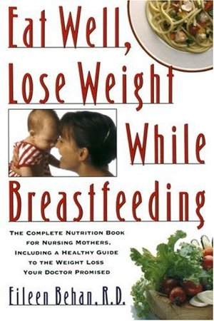 Eat Well, Lose Weight While Breastfeeding N24