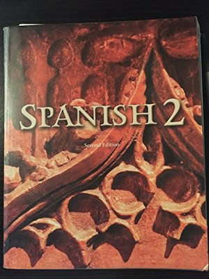 Spanish 2 Student Text Gr 9-12
